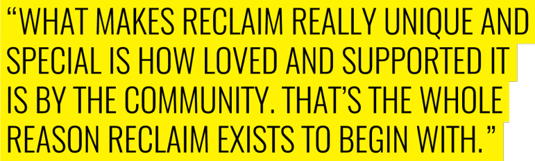 RECLAIM - community support quote