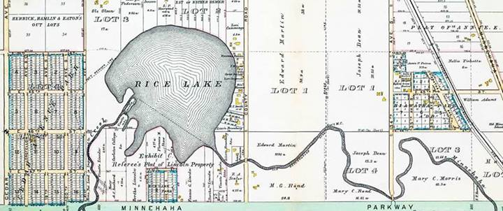 Map from 1892. Rice Lake, a shallow marsh then, was dredged in the '20s for recreation purposes (which made it deeper for fishing/swimming/watercraft, and shrank the footprint for installation of golf course to the west), and renamed Lake Hiawatha. More old maps of the neighborhood can be found here http://www.standish-ericsson.org/historical-maps.html