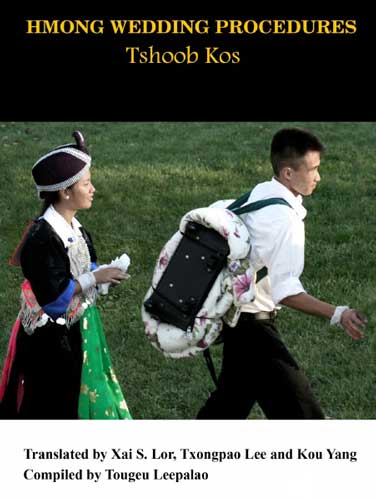 Hmong Wedding And Funeral Procedures Translation Project Helps Preserve Hmong Cultural Practices