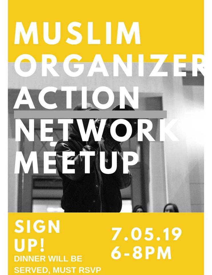 Muslim Organizer Action Network Meetup! | Twin Cities Daily Planet